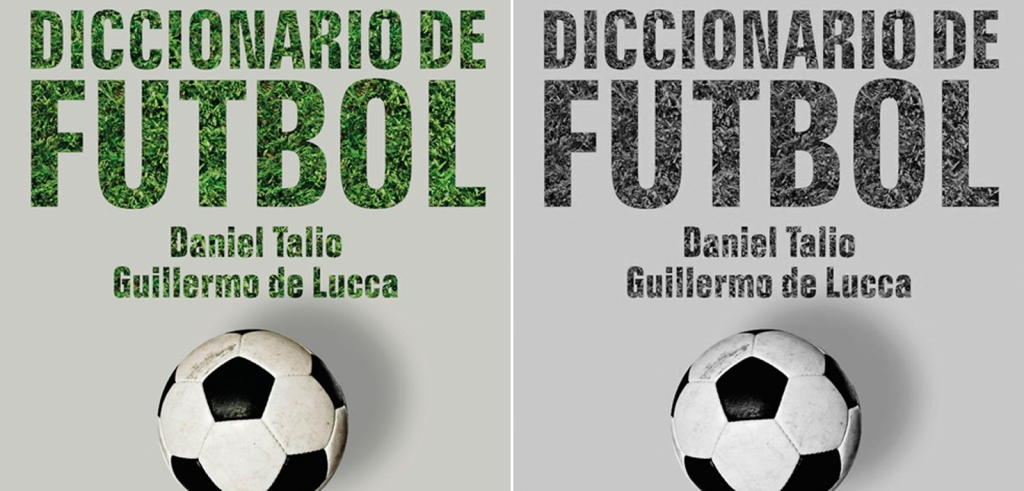 'Diccionario de fútbol', de Daniel Talio y Guillermo de Lucca