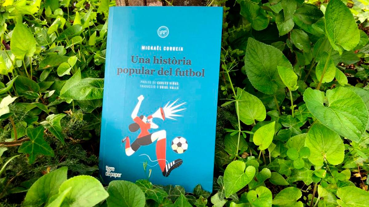 'Una historia popular del futbol', de Mickaël Correia / PdF