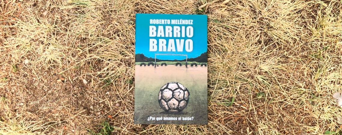 'Barrio bravo', de Roberto Meléndez / PdF